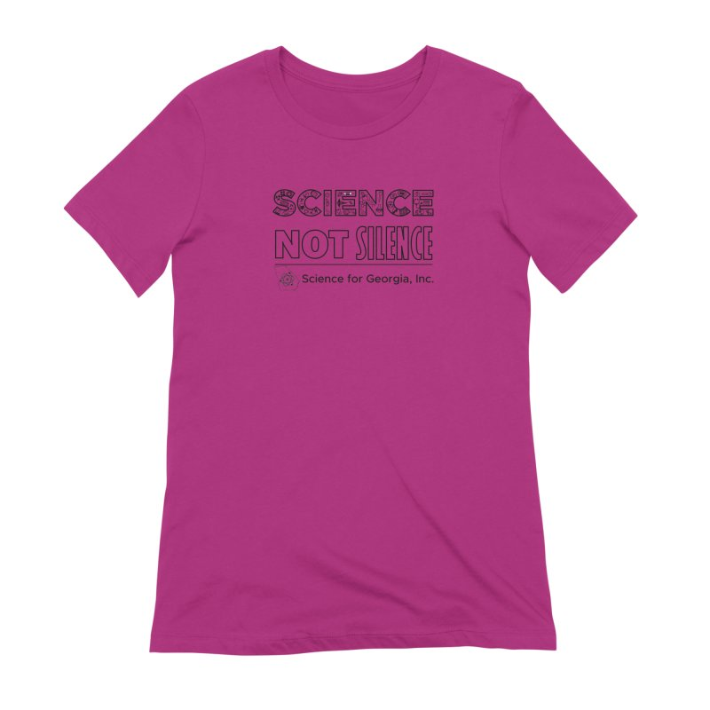 Science Not Silence (black line) Women's Extra Soft T-Shirt by Science for Georgia's Shop