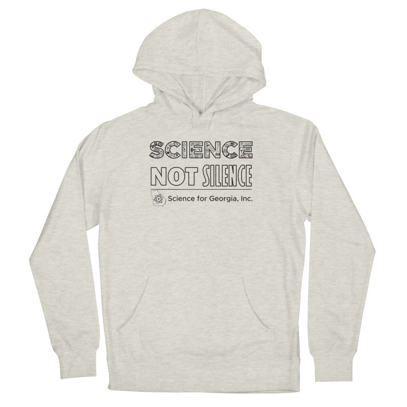 Science Not Silence (black line) Men's French Terry Pullover Hoody by Science for Georgia's Shop