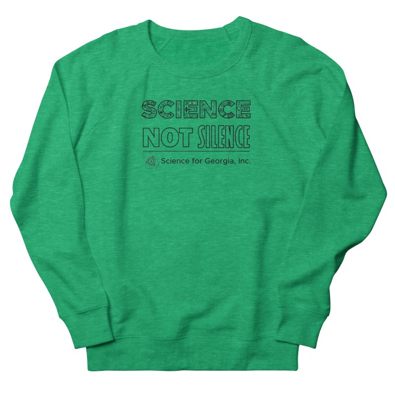 Science Not Silence (black line) Men's French Terry Sweatshirt by Science for Georgia's Shop