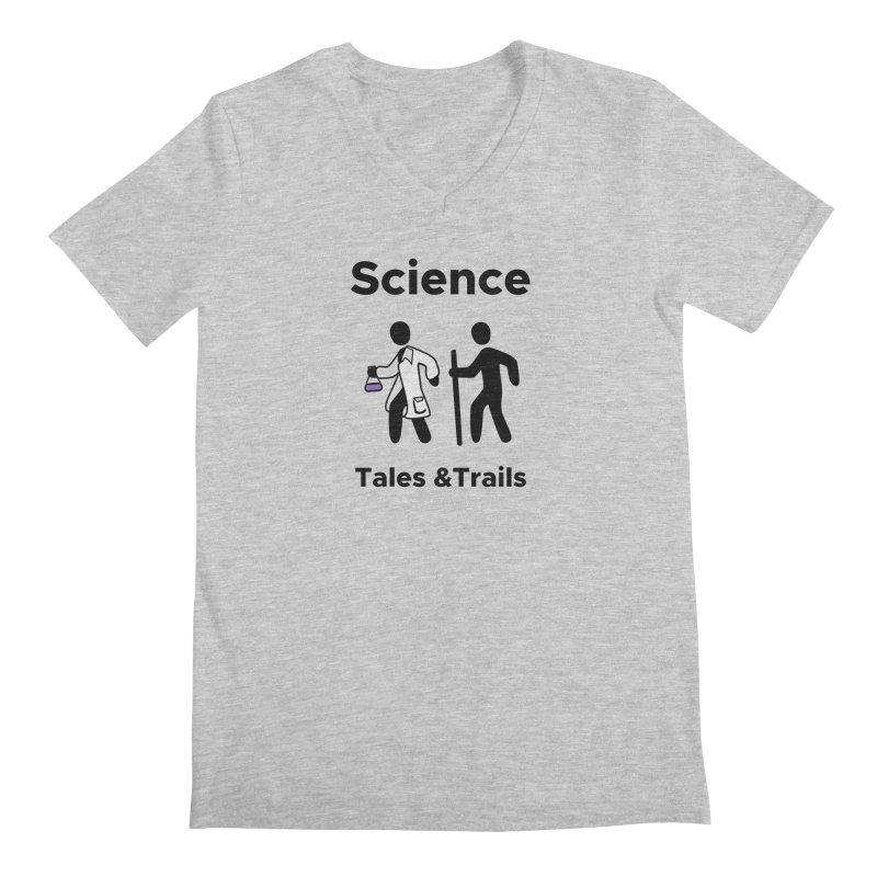 Science Tales & Trails Men's Regular V-Neck by Science for Georgia's Shop