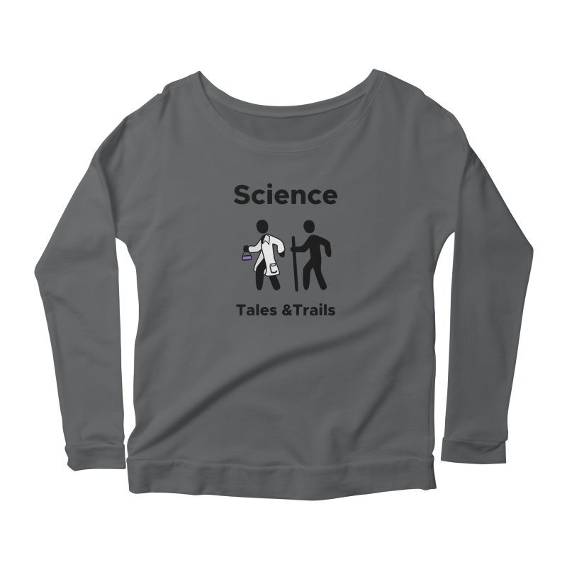 Science Tales & Trails Women's Scoop Neck Longsleeve T-Shirt by Science for Georgia's Shop