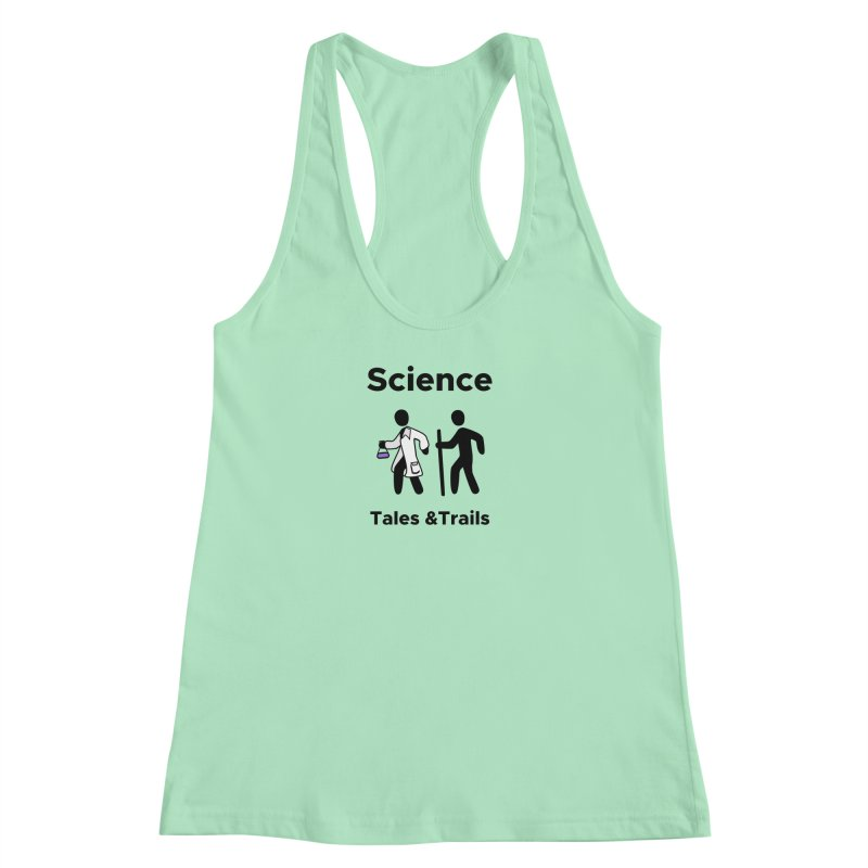 Science Tales & Trails Women's Racerback Tank by Science for Georgia's Shop