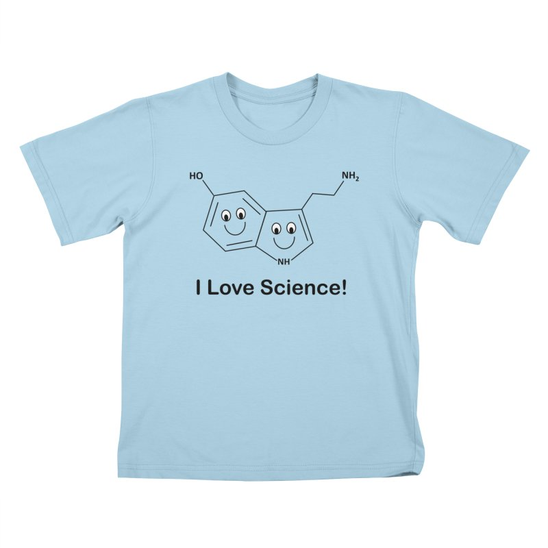 I love Science! (Serotonin) Kids T-Shirt by Science for Georgia's Shop