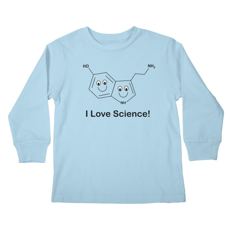 I love Science! (Serotonin) Kids Longsleeve T-Shirt by Science for Georgia's Shop