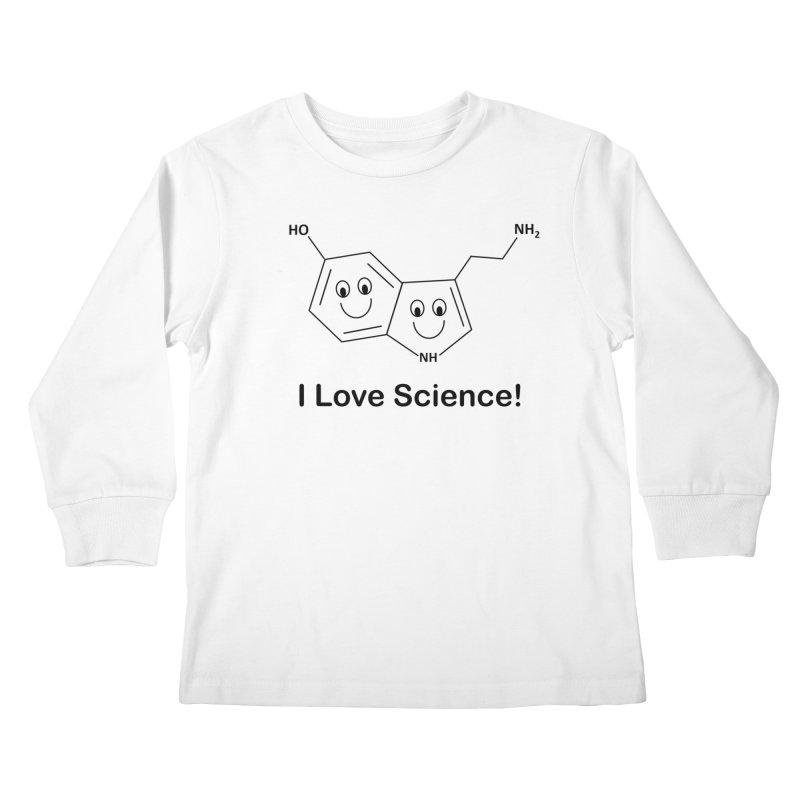 I love Science! (Serotonin) Kids Longsleeve T-Shirt by Science for Georgia's Shop