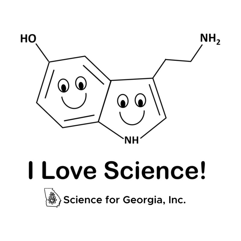 I love Science! (Serotonin) by Science for Georgia's Shop