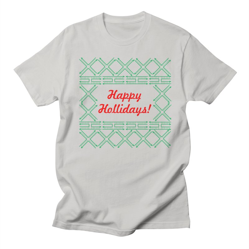 Happy Hollidays! (Limited Edition) Women's Regular Unisex T-Shirt by Science for Georgia's Shop