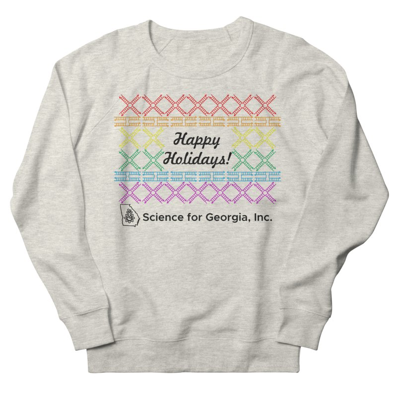 Happy Holidays! (Limited Edition) Women's French Terry Sweatshirt by Science for Georgia's Shop