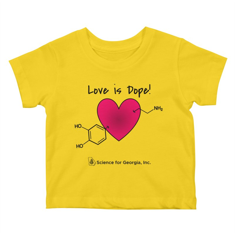 Love is Dope Kids Baby T-Shirt by Science for Georgia's Shop