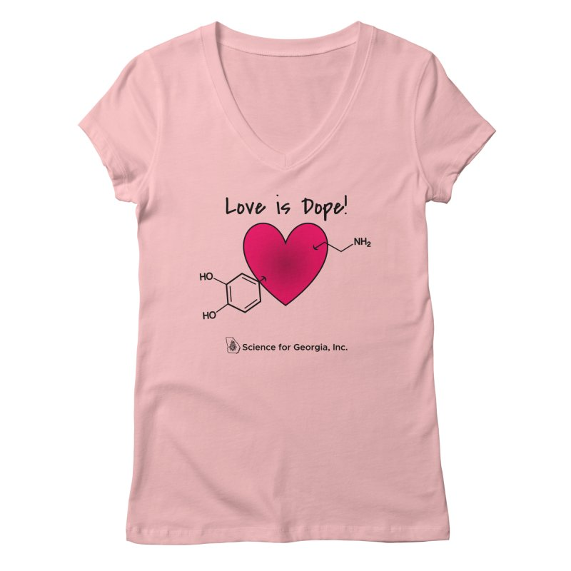 Love is Dope Women's Regular V-Neck by Science for Georgia's Shop
