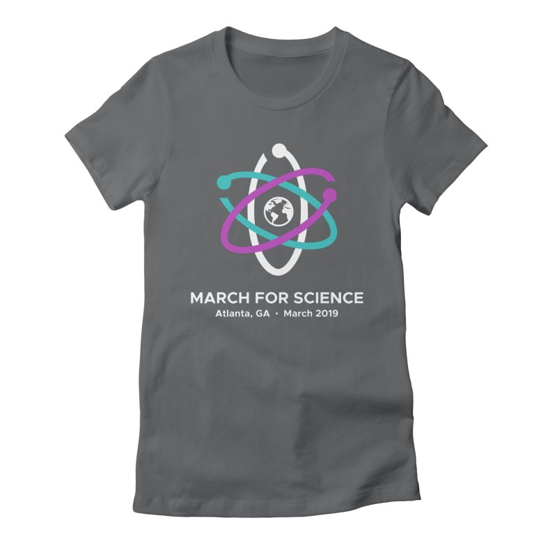 March for Science Atlanta Logo Shirt Women's Fitted T-Shirt by Science for Georgia's Shop