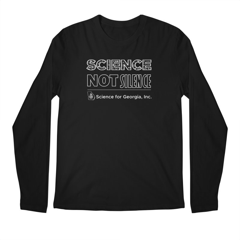 Science Not Silence (white lines) Men's Regular Longsleeve T-Shirt by Science for Georgia's Shop