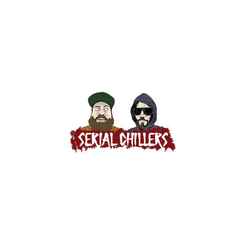Banner + Hella and Jesse by Serial Chillers Podcast