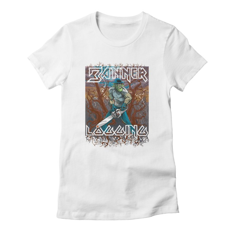 Banner Logging Women's Fitted T-Shirt by Seth Banner's Artist Shop