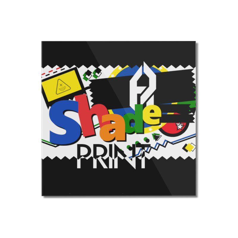 PLAY Shadeprint Home Mounted Acrylic Print by Shadeprint's Artist Shop