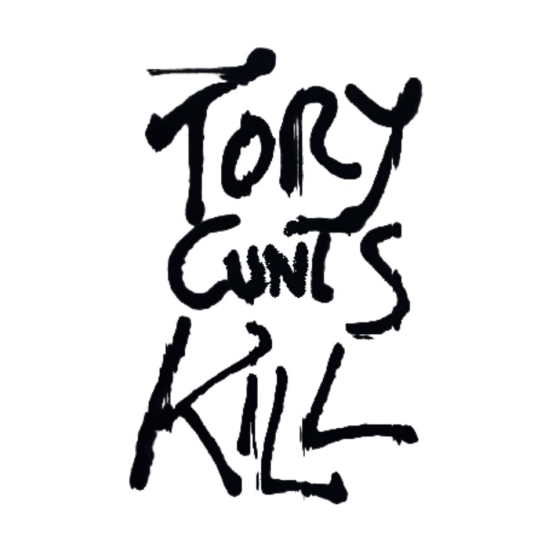 Austerity Kills by Shadeprint's Artist Shop