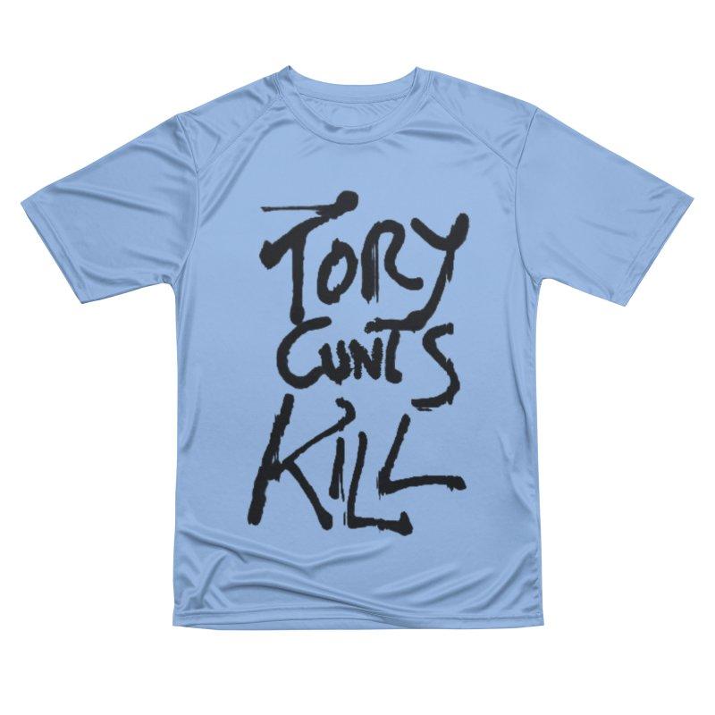 Austerity Kills Men's Performance T-Shirt by Shadeprint's Artist Shop