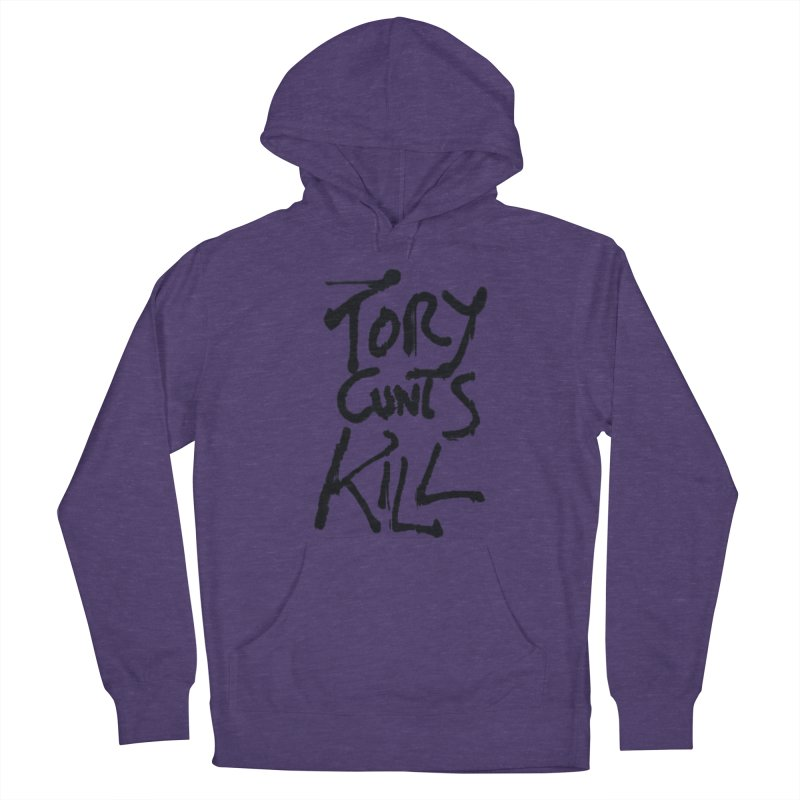 Austerity Kills Men's French Terry Pullover Hoody by Shadeprint's Artist Shop