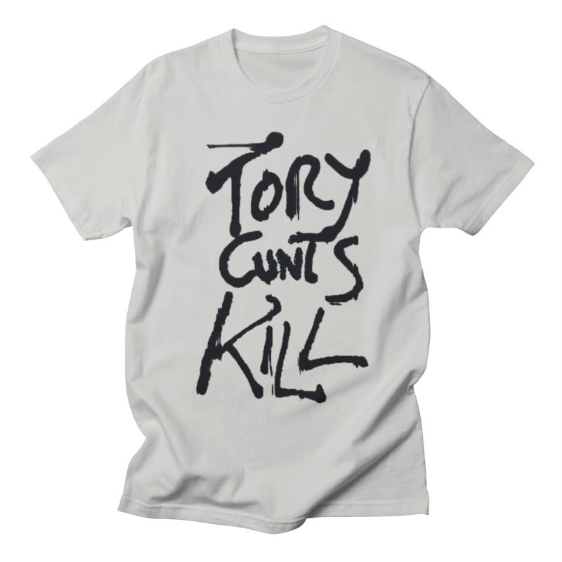 Austerity Kills Men's Regular T-Shirt by Shadeprint's Artist Shop