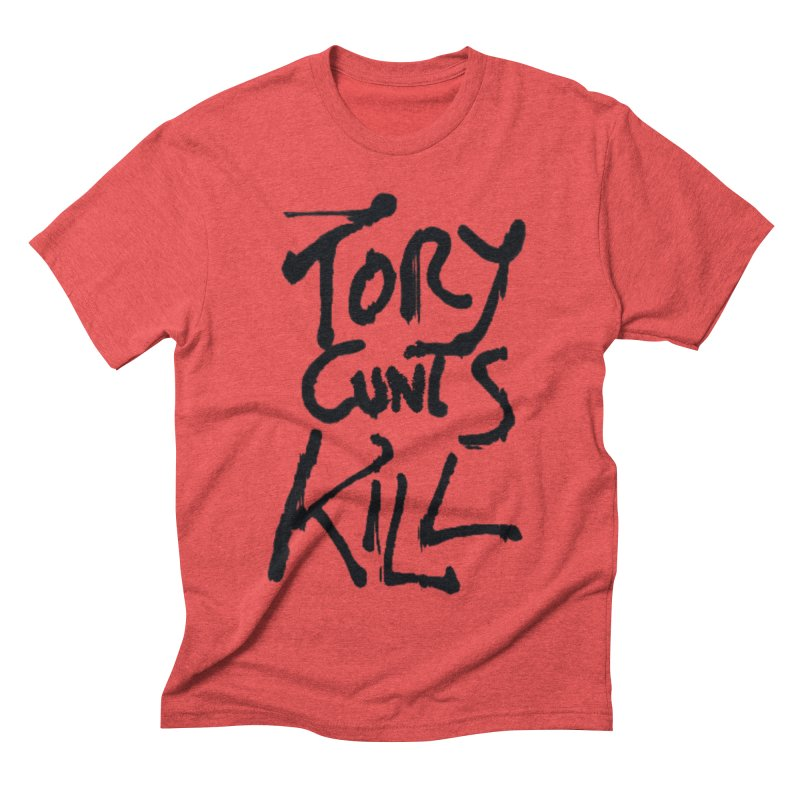 Austerity Kills Men's Triblend T-Shirt by Shadeprint's Artist Shop