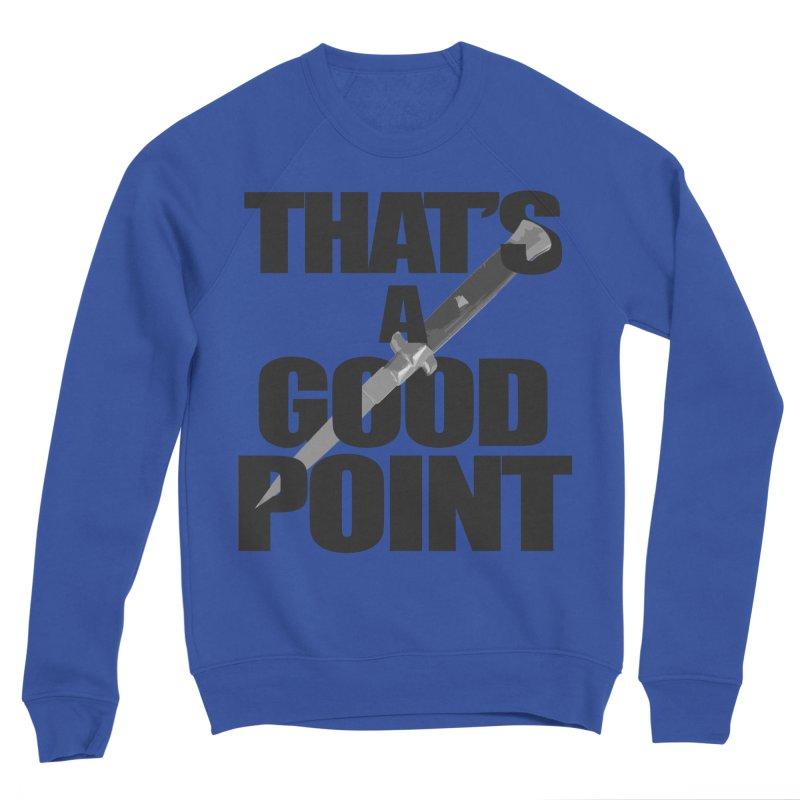 GOOD POINT! Women's Sweatshirt by SHADEPRINT.DESIGN