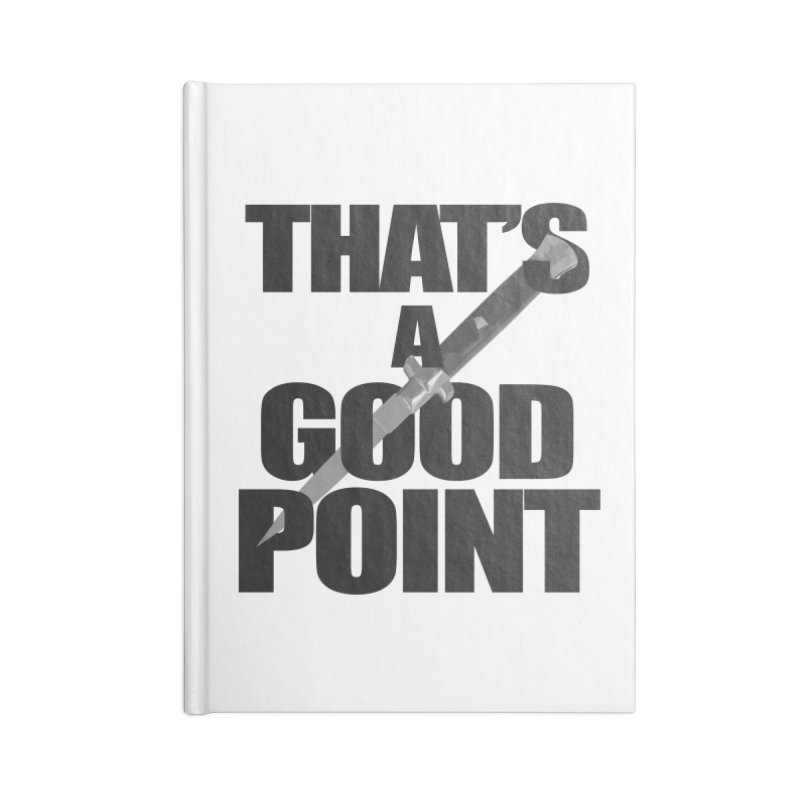 GOOD POINT! Accessories Notebook by SHADEPRINT.DESIGN