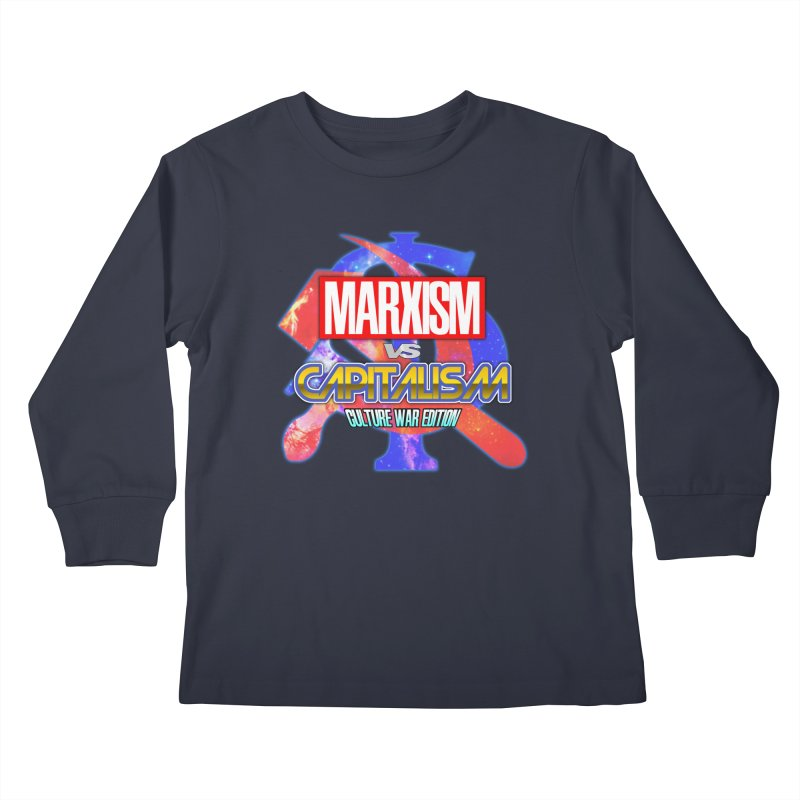 Marxism vs Capitalism: Culture War Edition Kids Longsleeve T-Shirt by SHADEPRINT.DESIGN