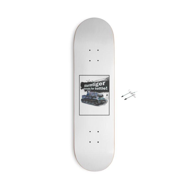 Sturmtiger: Reloads for Battle! Accessories Skateboard by SHADEPRINT.DESIGN