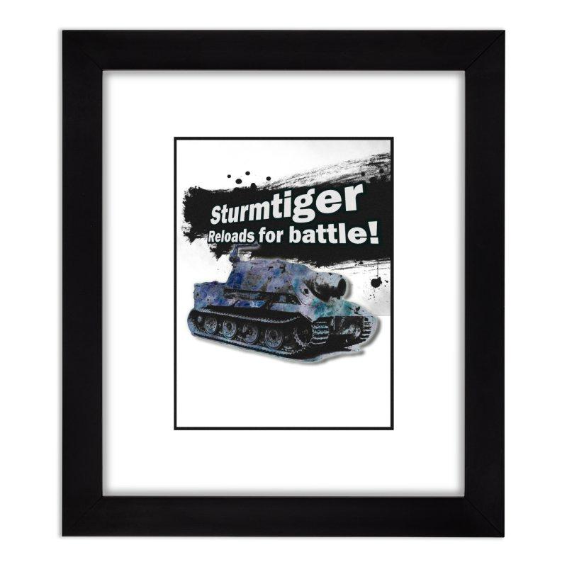 Sturmtiger: Reloads for Battle! Home Framed Fine Art Print by SHADEPRINT.DESIGN