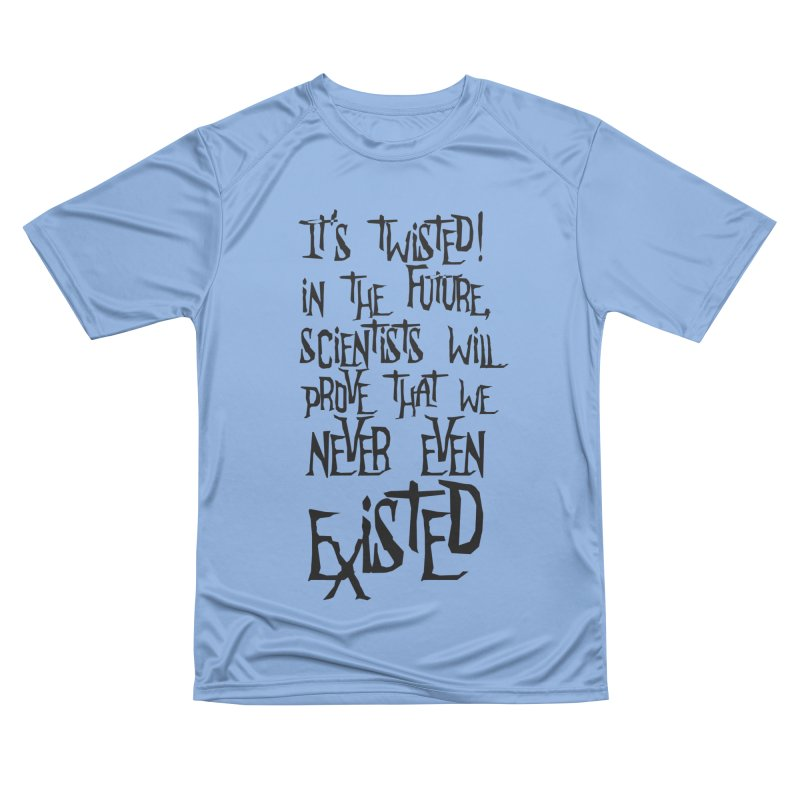 It'S TwiSteD Men's T-Shirt by SHADEPRINT.DESIGN