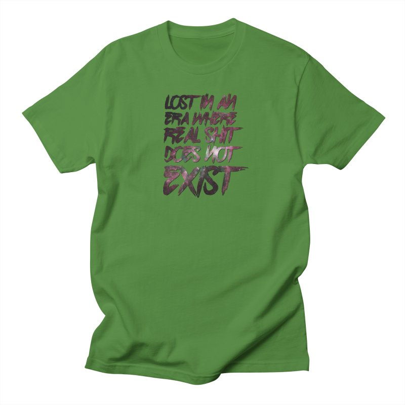 Lost in an era where real shit does not exist Women's Regular Unisex T-Shirt by Shadeprint's Artist Shop