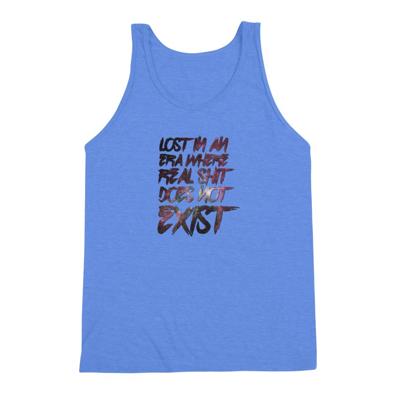 Lost in an era where real shit does not exist Men's Triblend Tank by Shadeprint's Artist Shop
