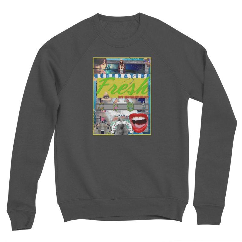 GENERATION Fresh! Women's Sponge Fleece Sweatshirt by Shadeprint's Artist Shop