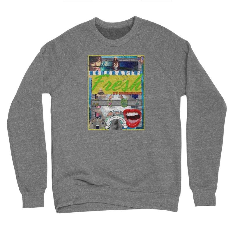 GENERATION Fresh! Women's Sponge Fleece Sweatshirt by Shadeprint's Artist Shop