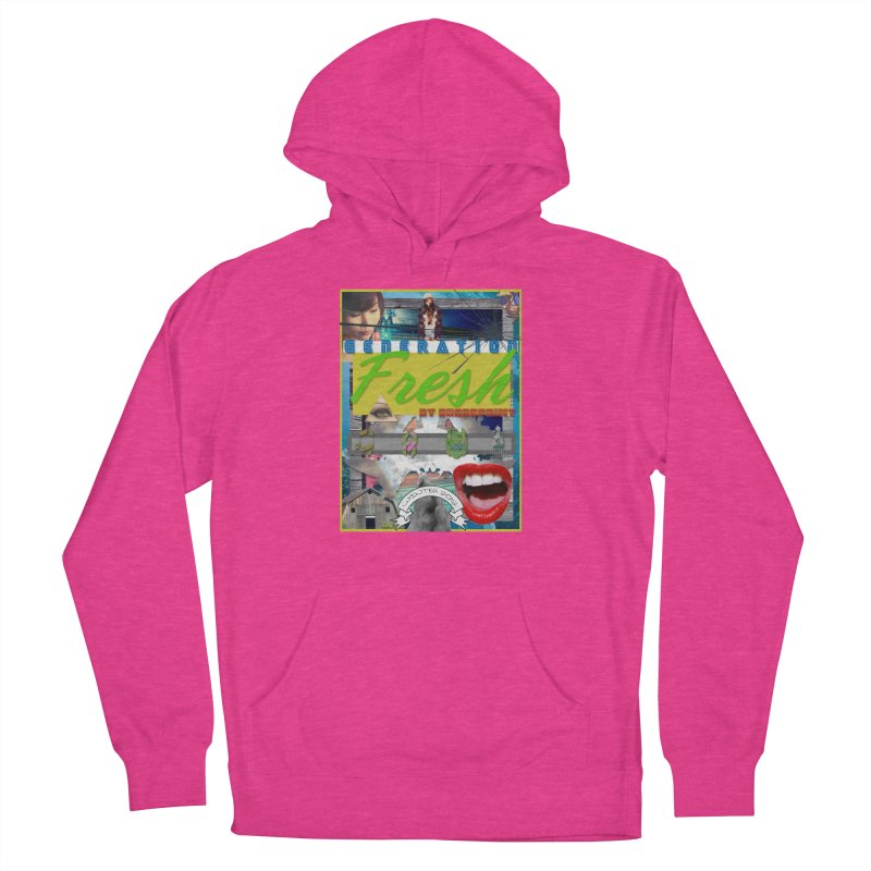 GENERATION Fresh! Women's Pullover Hoody by Shadeprint's Artist Shop