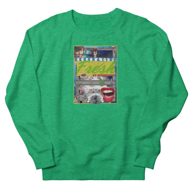 GENERATION Fresh! Women's Sweatshirt by Shadeprint's Artist Shop