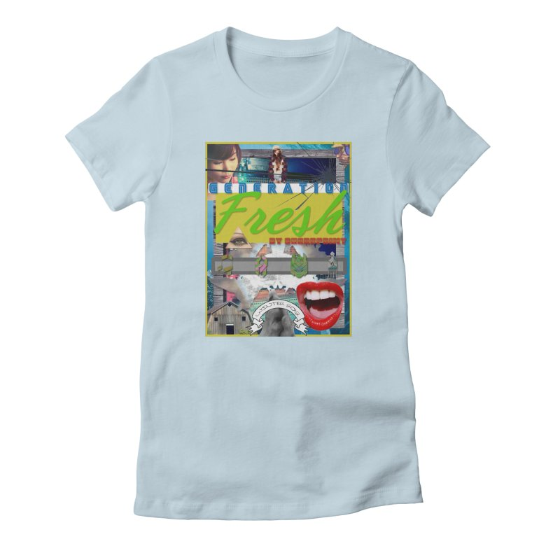GENERATION Fresh! Women's Fitted T-Shirt by Shadeprint's Artist Shop
