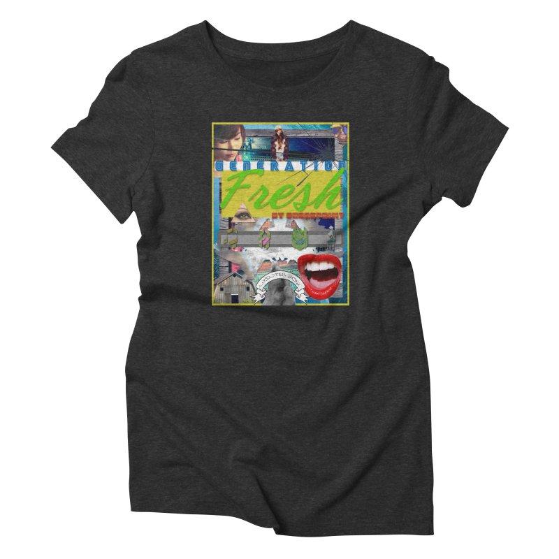 GENERATION Fresh! Women's Triblend T-Shirt by Shadeprint's Artist Shop