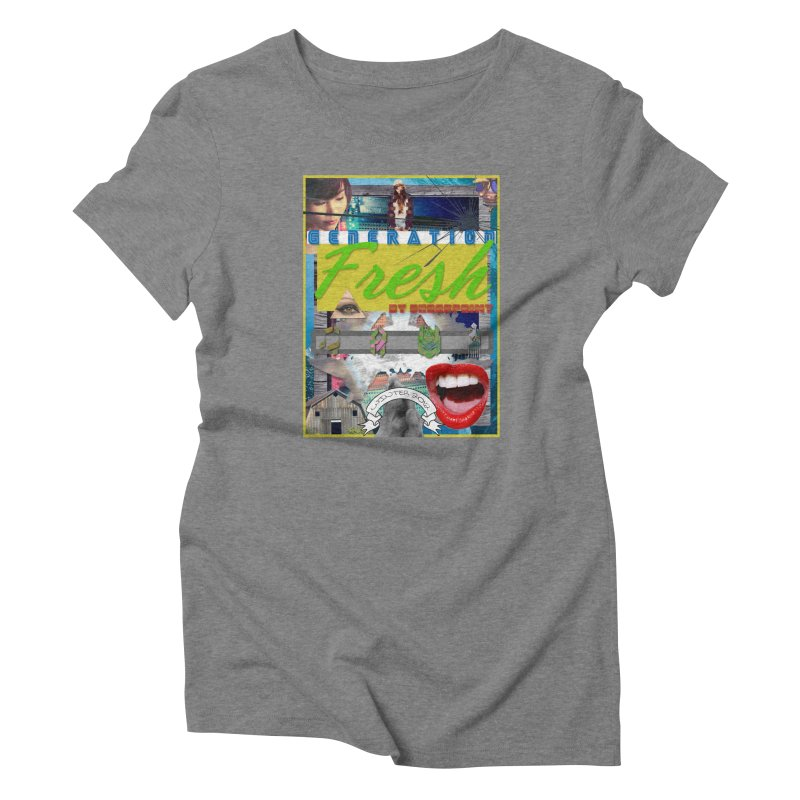 GENERATION Fresh! Women's Triblend T-Shirt by Shadeprint's Artist Shop