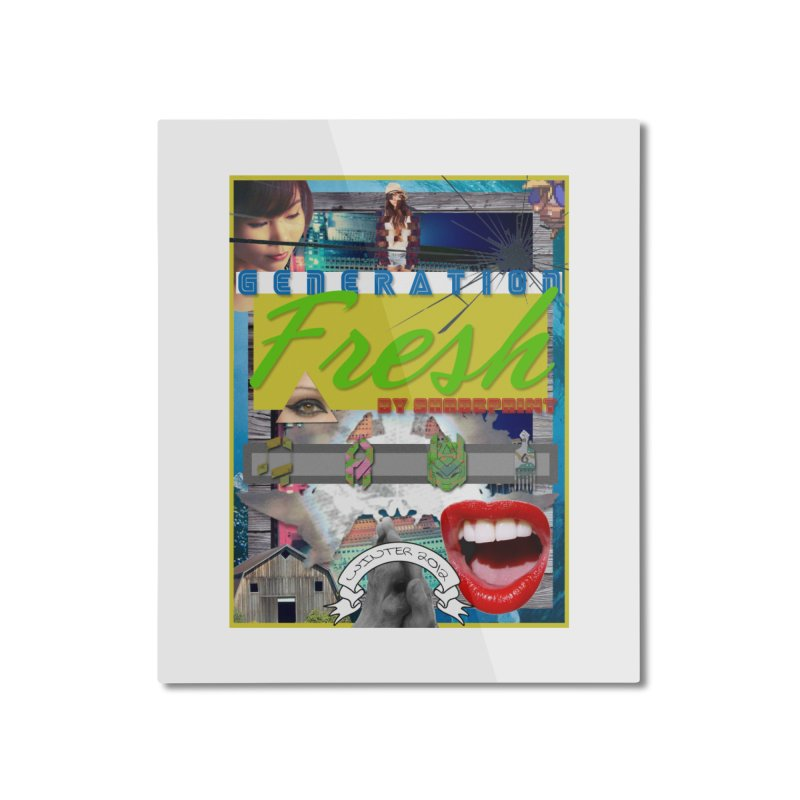 GENERATION Fresh! Home Mounted Aluminum Print by Shadeprint's Artist Shop