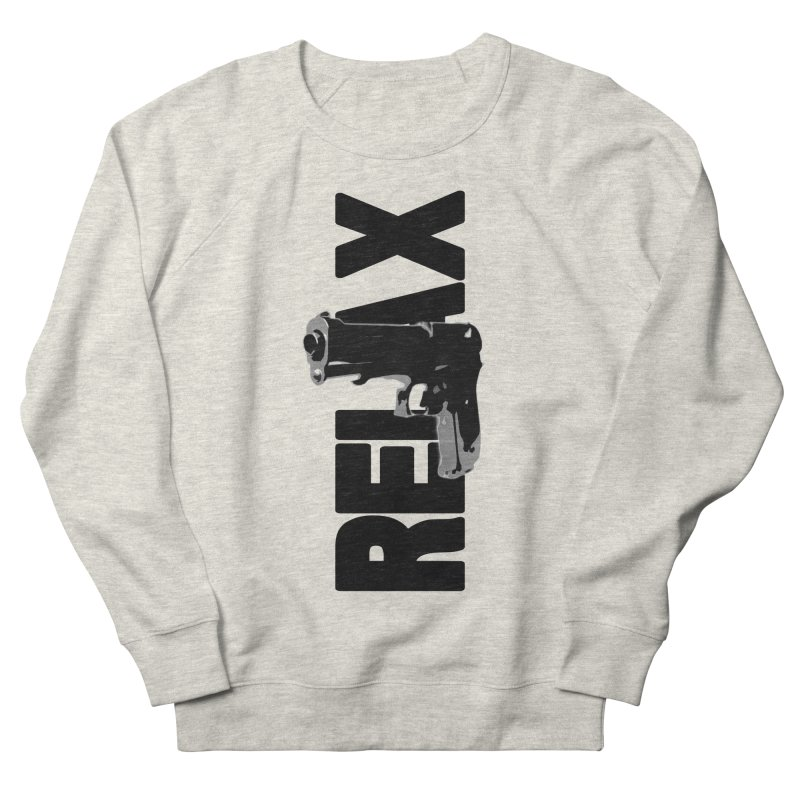 RE⅃AX Men's French Terry Sweatshirt by Shadeprint's Artist Shop