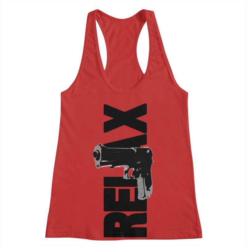 RE⅃AX Women's Racerback Tank by Shadeprint's Artist Shop
