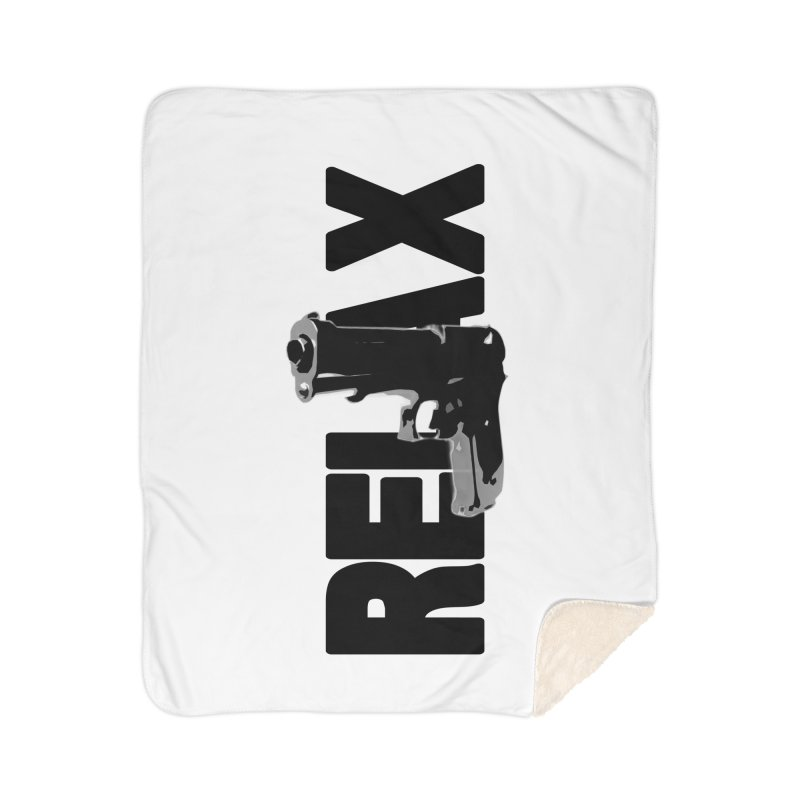 RE⅃AX Home Sherpa Blanket Blanket by Shadeprint's Artist Shop