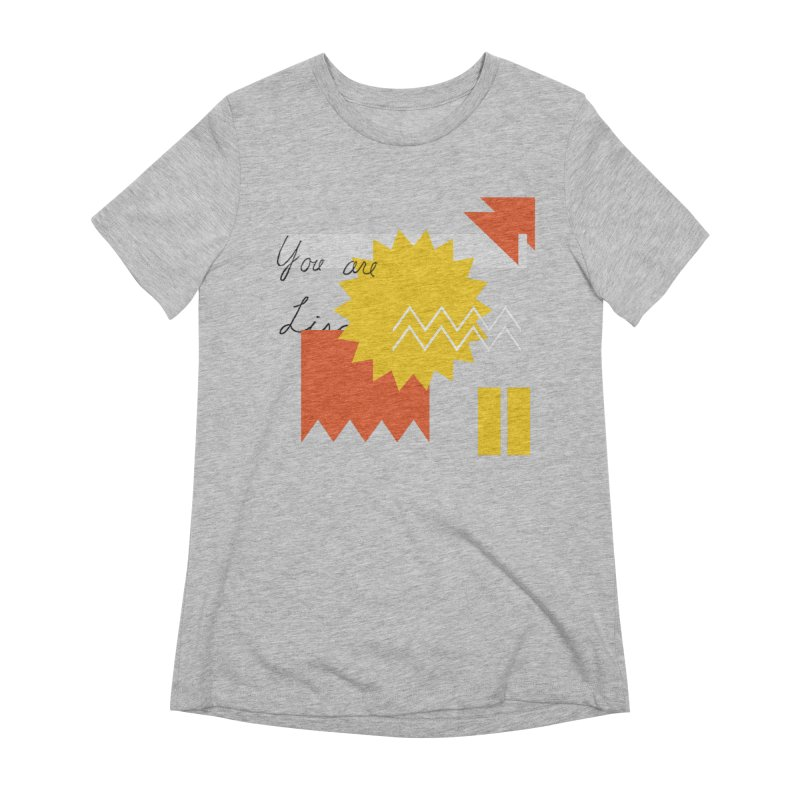 You are... Women's T-Shirt by Shadeprint's Artist Shop