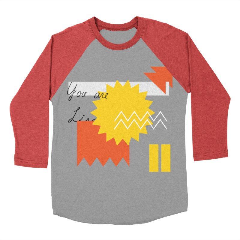 You are... Women's Baseball Triblend Longsleeve T-Shirt by Shadeprint's Artist Shop