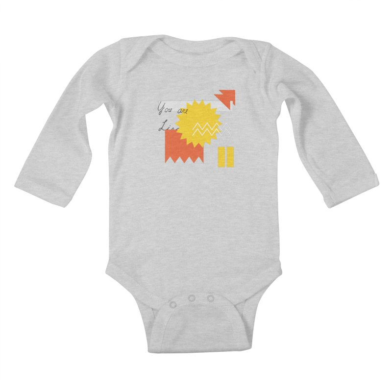 You are... Kids Baby Longsleeve Bodysuit by Shadeprint's Artist Shop