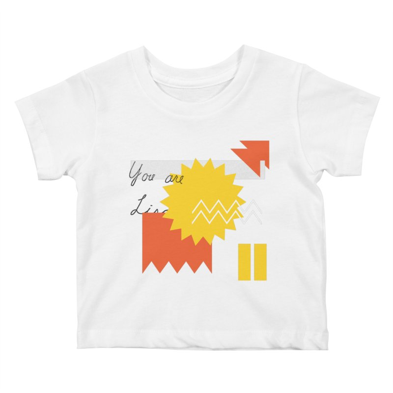 You are... Kids Baby T-Shirt by Shadeprint's Artist Shop