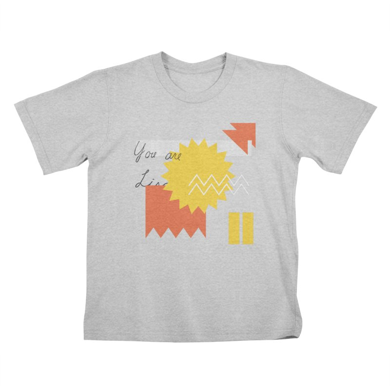 You are... Kids T-Shirt by SHADEPRINT.DESIGN
