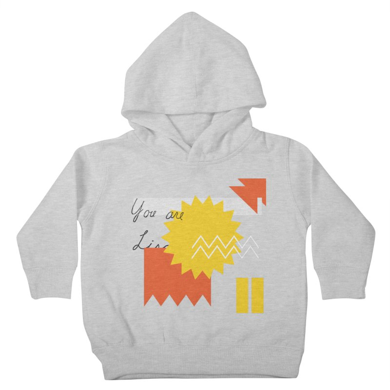 You are... Kids Toddler Pullover Hoody by Shadeprint's Artist Shop