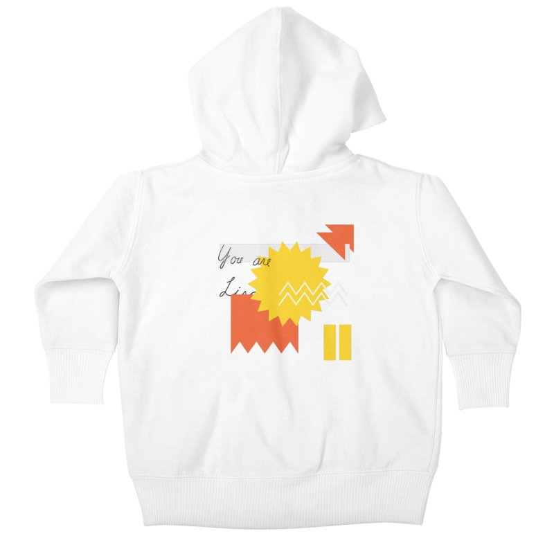 You are... Kids Baby Zip-Up Hoody by Shadeprint's Artist Shop